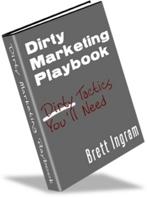 Product picture Dirty Marketing Playbook, Make Money