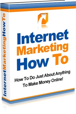 Product picture Internet Marketing How To, Make Money