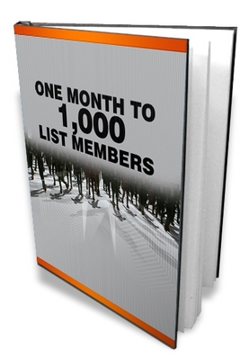 Product picture One Month To A 1000 List Members, Make Money